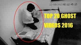 Top 20 Ghost Videos 2016 | Real Ghost Videos Caught On Tape | Scary Videos | CCTV Ghost Videos