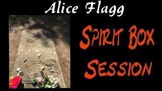 Alice Flagg Spirit Box Session