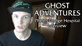 Ghost Adventures: Phelps Dodge Hospital (overview)