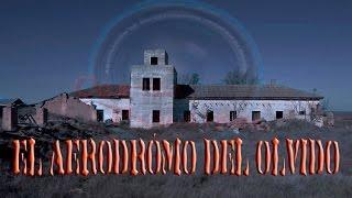 Investigación Paranormal, Temp  2 Ep  7  El Aeródromo del Olvido (Objetivo Paranormal y GPS)