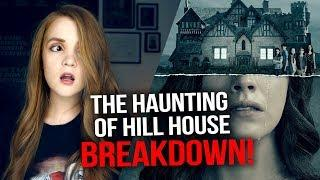 BREAKING DOWN The Haunting of Hill House (2018) *SPOILERS*