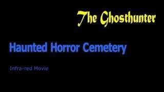 Horror Kerkhof avond opnames + Demon.