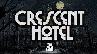 The Crescent Hotel | Ghost Stories, Paranormal, Supernatural, Hauntings, Horror