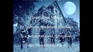 Ghosthunter NRWup - Die Ghosthunter aus NRW sind für Sie da!