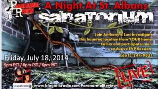Paranormal Review Radio: A Night at St Albans Sanitarium