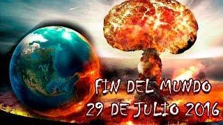 Fin del Mundo 29 de Julio 2016 #FinDelMundo - Análisis