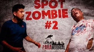 Spot Casting Lima Zombie #2 | Lo paranormal
