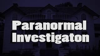 Mulberry Hill Paranormal Investigation