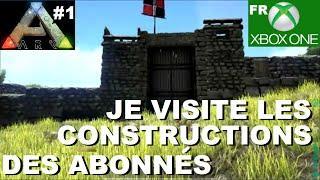 ARK Xbox One [FR] Muraille et village (#1 Je visite les constructions des Abonnés)