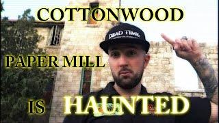 OLD HAUNTED PAPER MILL COTTONWOOD HEIGHTS