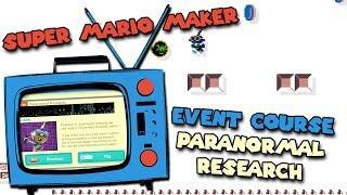 Super Mario Maker - Event Course - Paranormal Research - New Costume