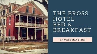Ghost Girl Diaries: Bross Hotel