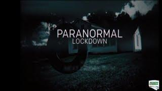 Paranormal Lockdown on Destination America