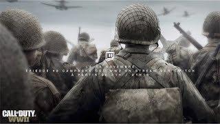 Live stream Twitch 10 novembre 21h : 21h15 Call of duty WW2 Campagne