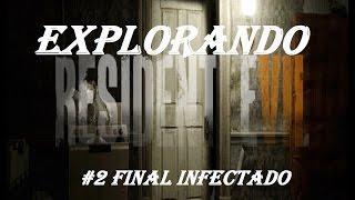 Explorando Resident Evil 7, Final contaminado gameplay