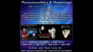 Paranormalities & Ponderings Radio Show featuring guest Kenny Attison from LIGHTS Paranormal!