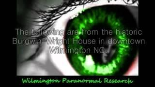 Wilmington Paranormal Research 2015 Evidence Recap