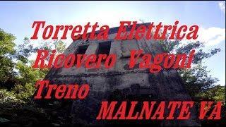 Torretta Elettrica Ricovero Vagoni Treno Malnate Varese