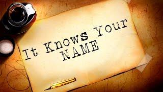 It Knows Your Name | Ghost Stories, Paranormal, Supernatural, Hauntings, Horror