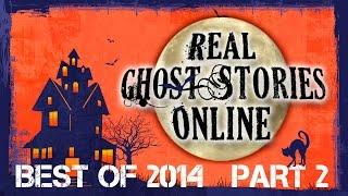 The Walking Dead | Best of Real Ghost Stories Online 2014 Part 2