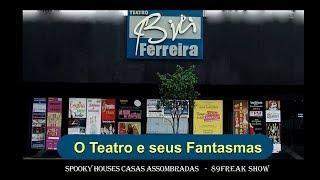 Spooky Houses e 89 Freak Show - Bibi Ferreira e seus Fantasmas