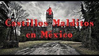 4 Castillos Embrujados en México