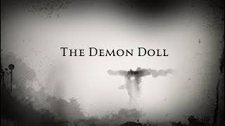 The Demon Doll Case Study Intro | ( Spirit Contact | Paranormal | Ghost )