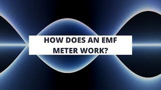 How does an EMF Meter actually work in Paranormal?