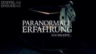 Paranormale Erfahrung - Ich erlebte... (S04E01)