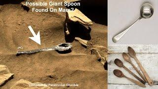 Possible Giant Spoon Found On Mars?
