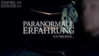 Paranormale Erfahrung - Ich erlebte... (S06E01)
