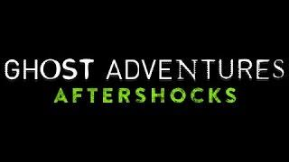Ghost Adventures Aftershocks: Riddle House and Pioneer Saloon