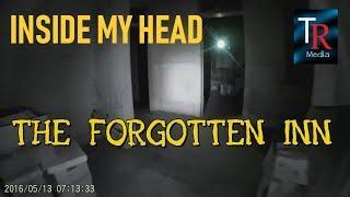The Forgotten Inn - Inside My Head - Episode 4  (2018)