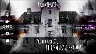 ๏ PROJET URBEX #10 - EXPLORATION - PROJET ACTIVITY