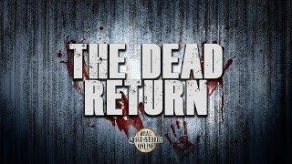 The Dead Return | Ghost Stories, Paranormal, Supernatural, Hauntings, Horror