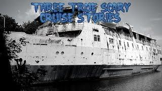 3 True Scary Cruise Stories