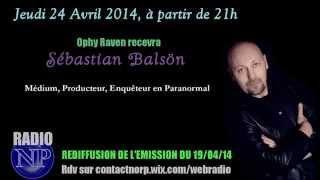Radio NP - Emission du 19/04/14. Ophy Raven reçoit Sebastian Balsön