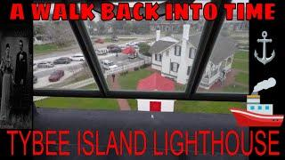 TYBEE ISLAND LIGHTHOUSE *A WALK BACK IN TO TIME*!