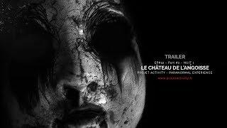 Trailer - Ep#32 - Partie #2 - Nuit #1 - Le château de l'angoisse