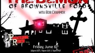 Paranormal Review Radio: The Demon of Brownsville Road w/ Bob Cranmer