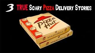 3 True Scary Pizza Delivery Stories