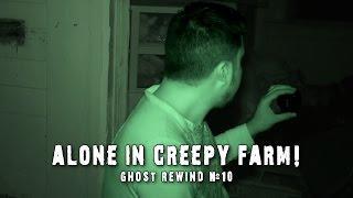 Ghost Hunting Alone on Creepy Haunted Farm! | Ghost Rewind #10