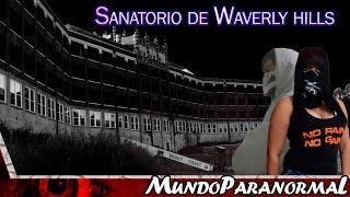 O Sanatório de Waverly Hills