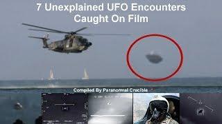 7 Unexplained UFO Encounters Caught On Film