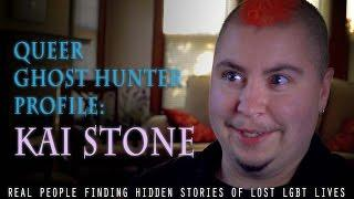 Queer Ghost Hunters Profile: Kai Stone