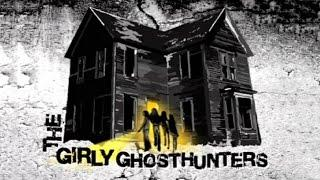The Girly Ghosthunters: The World's First All-Female Paranormal Investigation Team [2005]