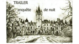 LE CHÂTEAU DE MIRANDA (trailer enquête de nuit)