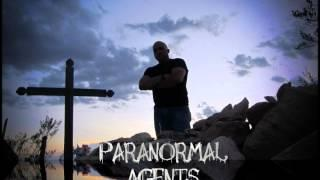 Paranormal Agents- Electronic Voice Phenomenon
