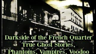 Most Haunted | Real Ghost Stories, Real Hauntings | New Orleans