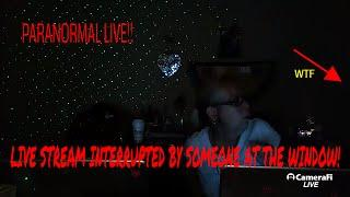 SOMEONE AT THE WINDOW DURING LIVE STREAM! SCARED THE CRAP OUT OF US!!